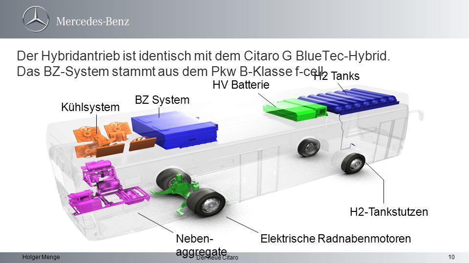 Der Hybridantrieb ist identisch mit dem Citaro G BlueTec-Hybrid
