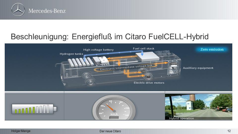 Beschleunigung: Energiefluß im Citaro FuelCELL-Hybrid