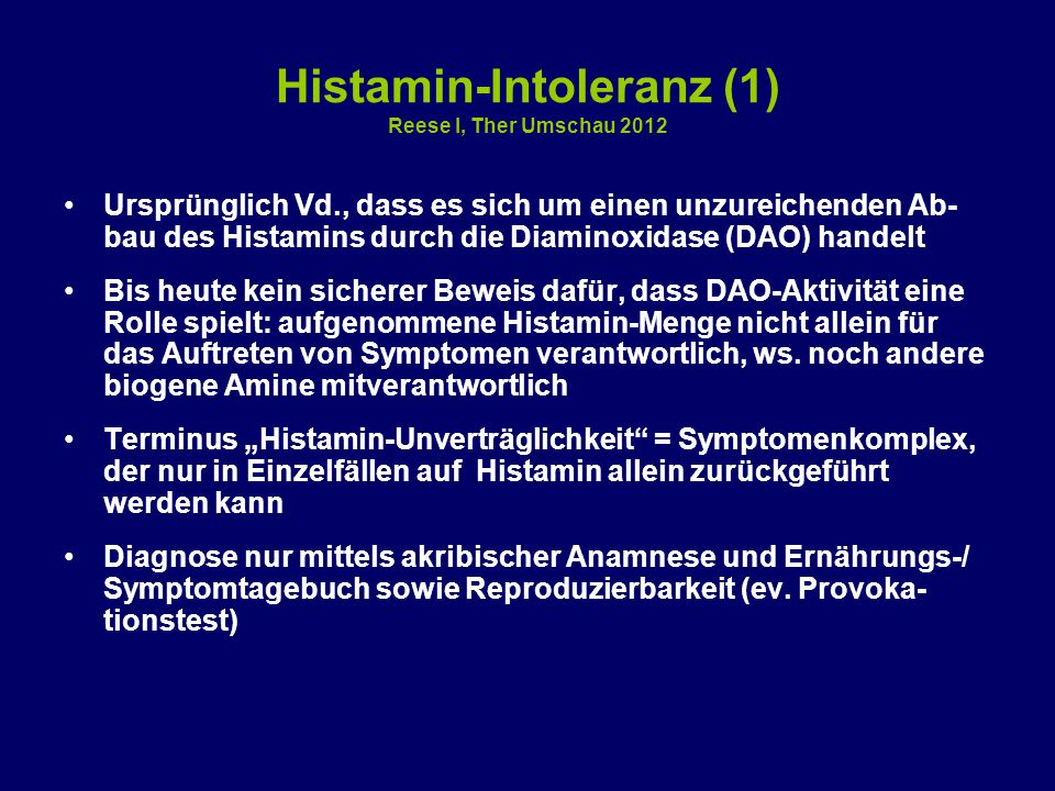 Histamin-Intoleranz (1) Reese I, Ther Umschau 2012