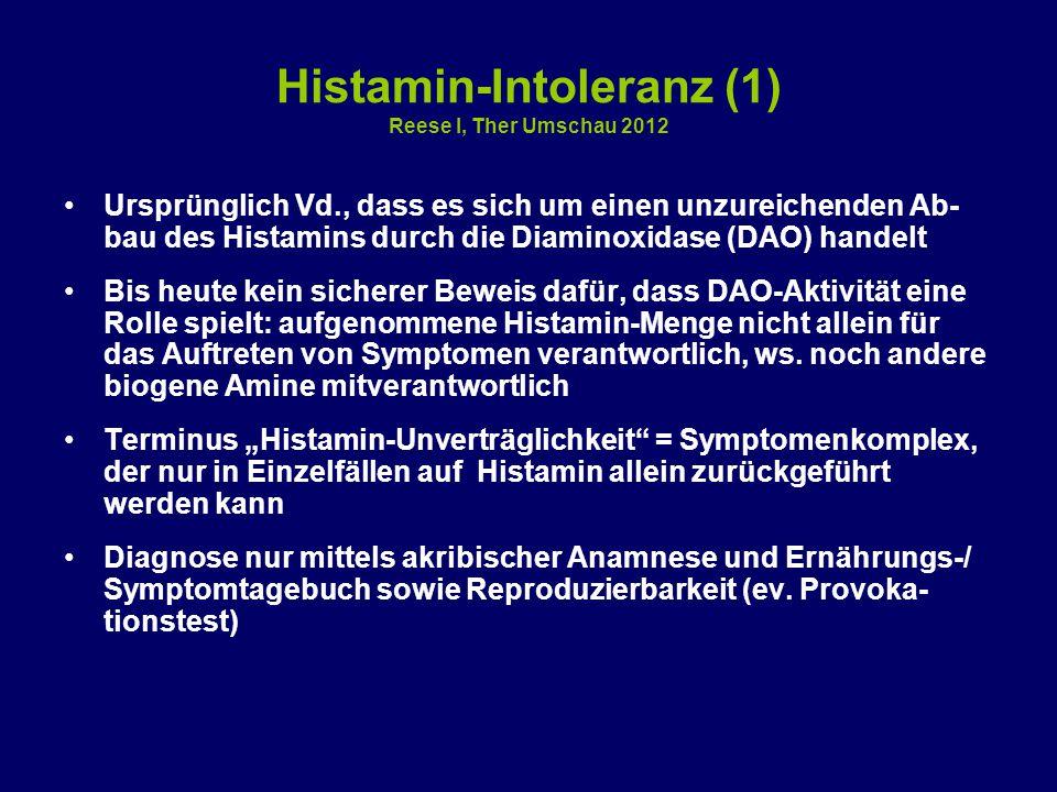 Histamin-Intoleranz (1) Reese I, Ther Umschau 2012