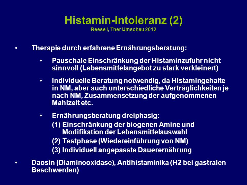 Histamin-Intoleranz (2) Reese I, Ther Umschau 2012
