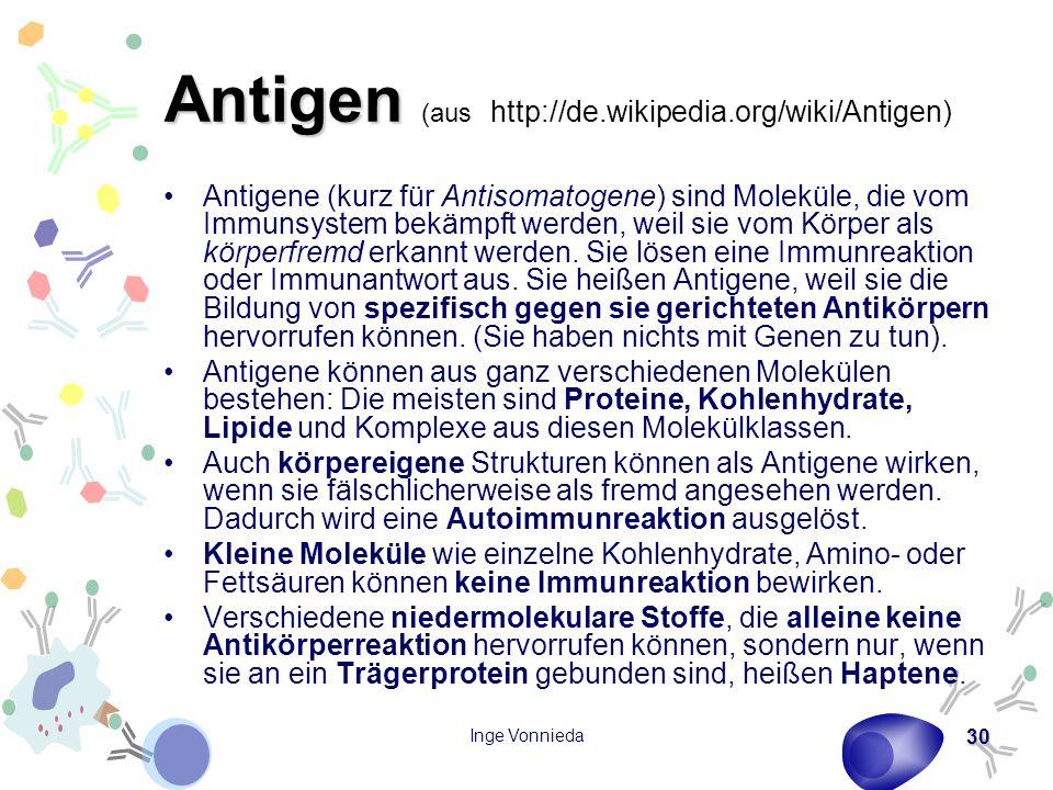 Antigen (aus http://de.wikipedia.org/wiki/Antigen)