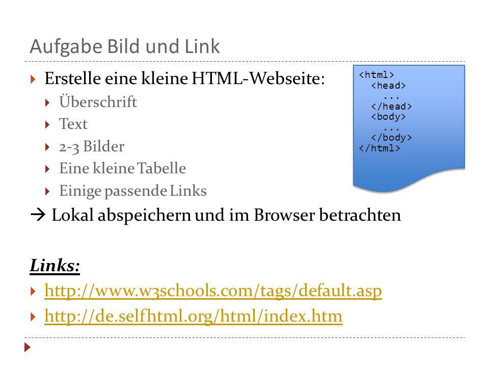 Aufgabe Bild und Link Erstelle eine kleine HTML-Webseite: