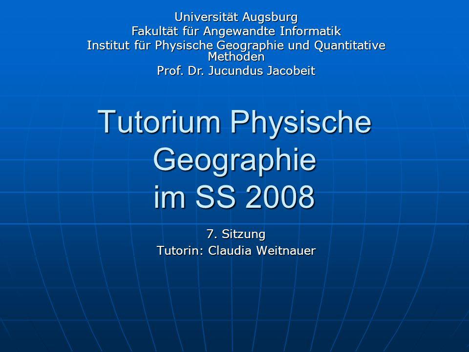 Tutorium Physische Geographie im SS 2008