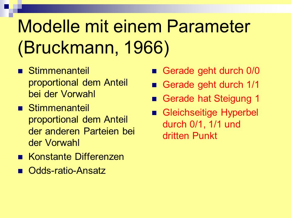Modelle mit einem Parameter (Bruckmann, 1966)