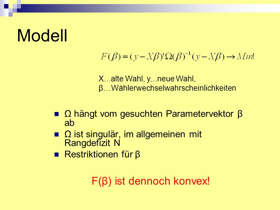 Modell F(β) ist dennoch konvex!