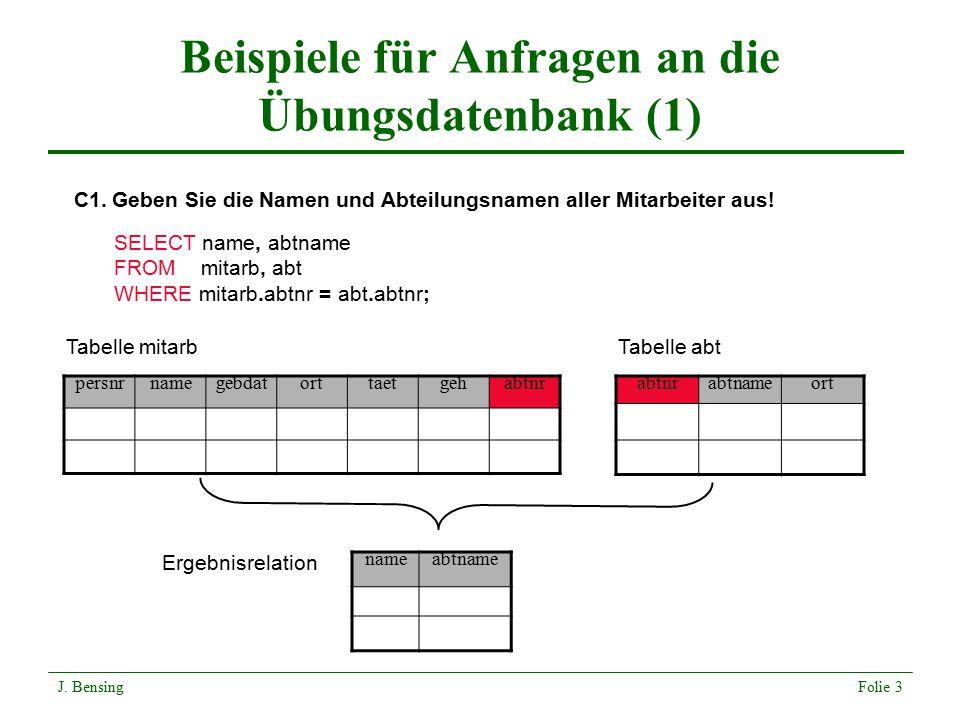 Beispiele für Anfragen an die Übungsdatenbank (1)