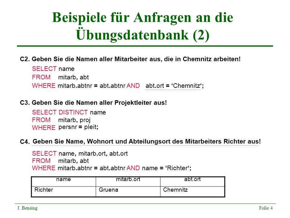 Beispiele für Anfragen an die Übungsdatenbank (2)