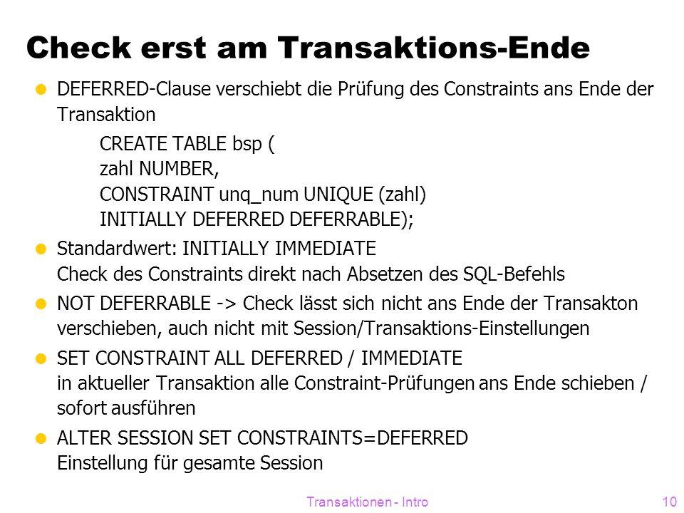 Check erst am Transaktions-Ende