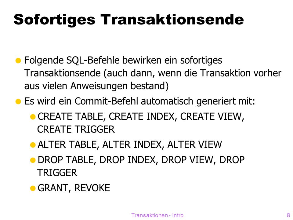Sofortiges Transaktionsende
