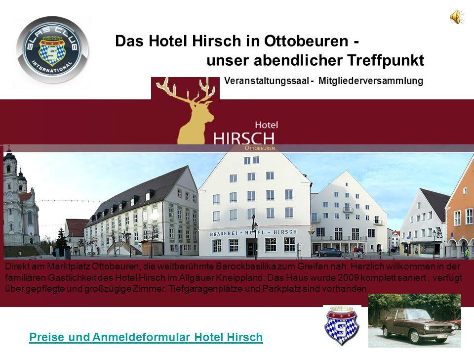 Das Hotel Hirsch in Ottobeuren - unser abendlicher Treffpunkt