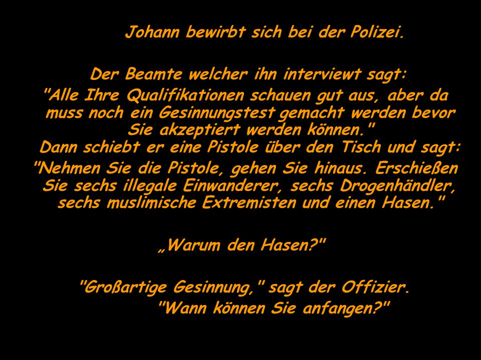 Johann bewirbt sich bei der Polizei.