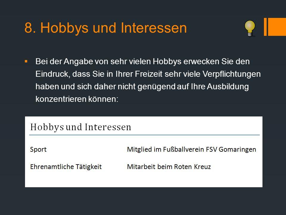 8. Hobbys und Interessen