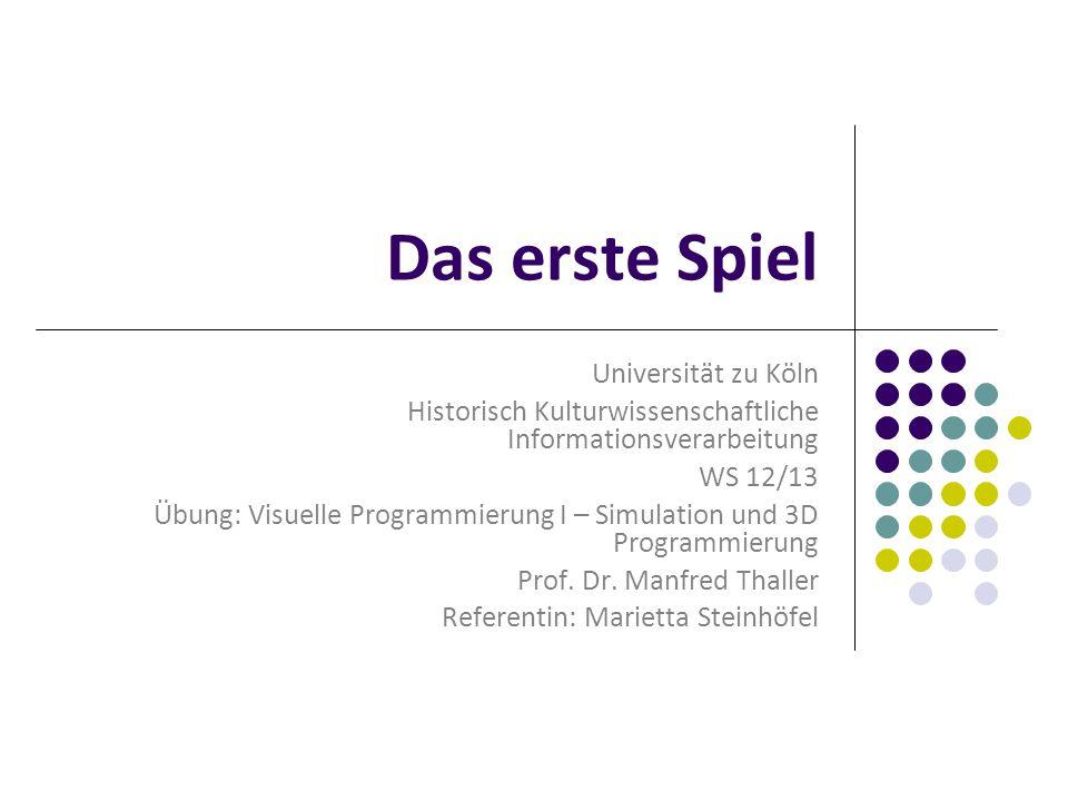Das erste Spiel Universität zu Köln