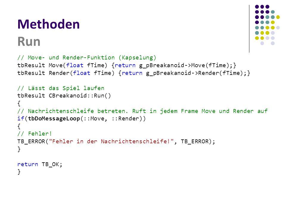Methoden Run // Move- und Render-Funktion (Kapselung)