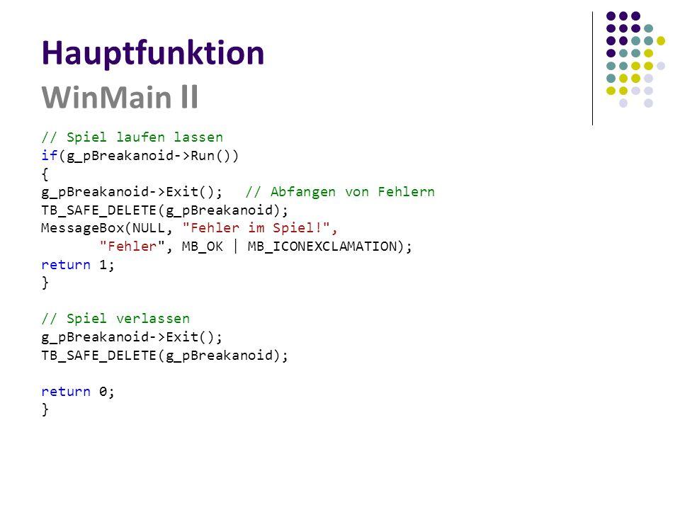 Hauptfunktion WinMain II