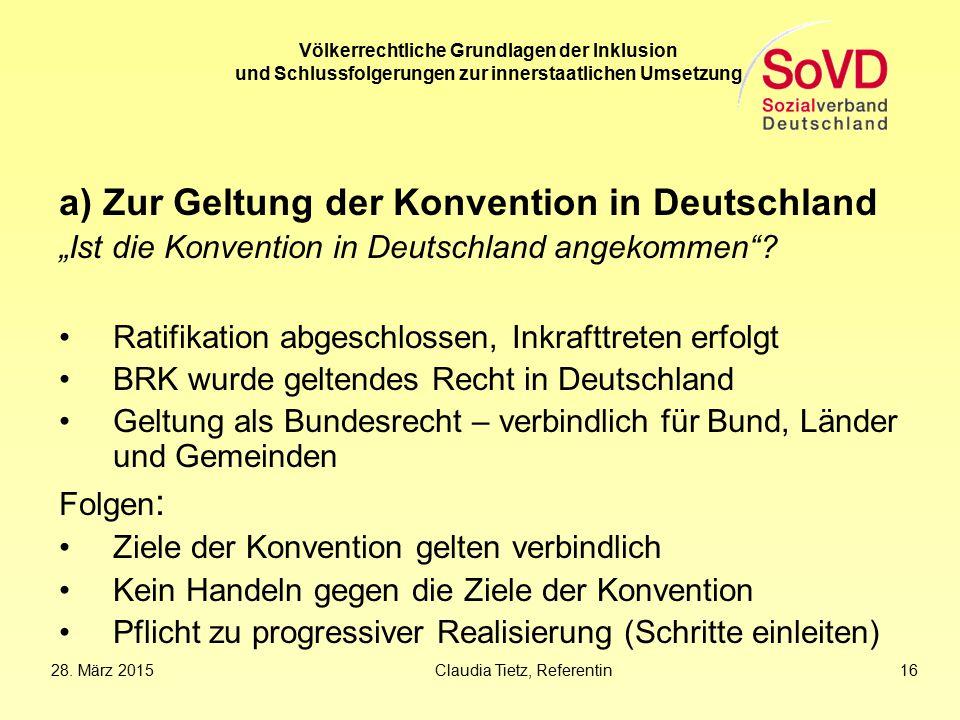 a) Zur Geltung der Konvention in Deutschland