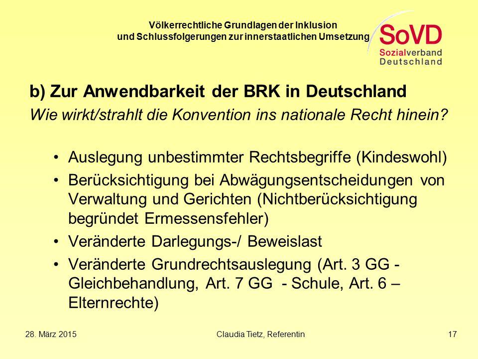 b) Zur Anwendbarkeit der BRK in Deutschland