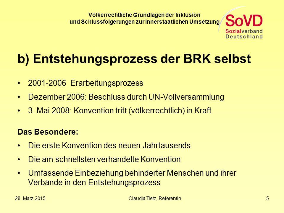 b) Entstehungsprozess der BRK selbst