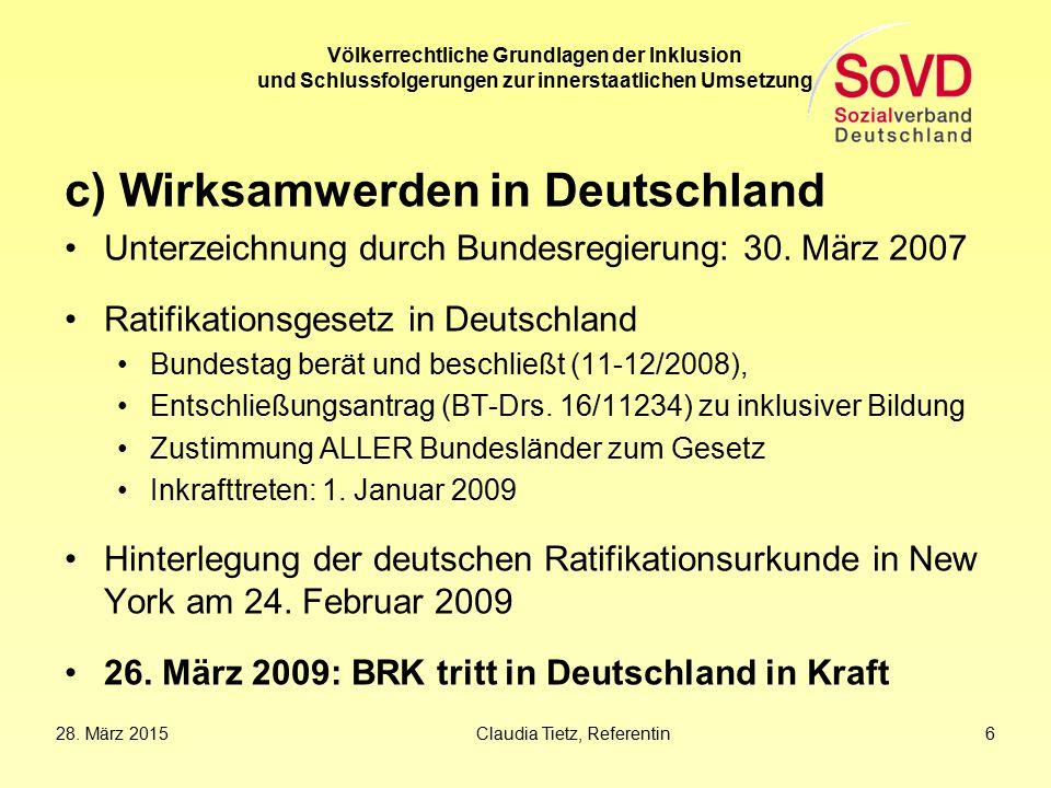 c) Wirksamwerden in Deutschland