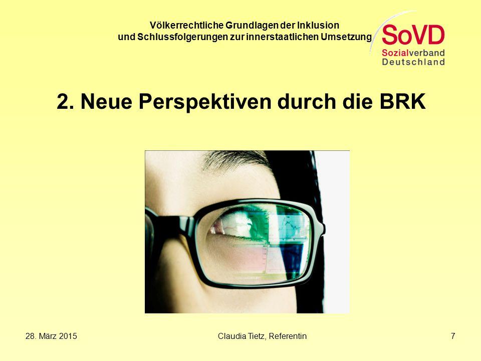 2. Neue Perspektiven durch die BRK