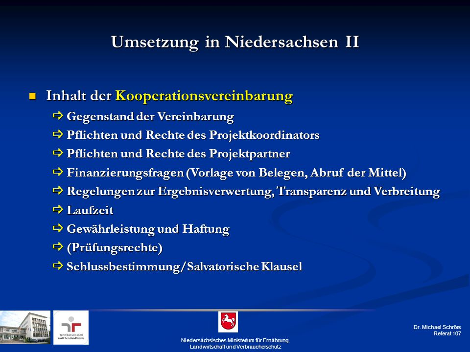 Umsetzung in Niedersachsen II