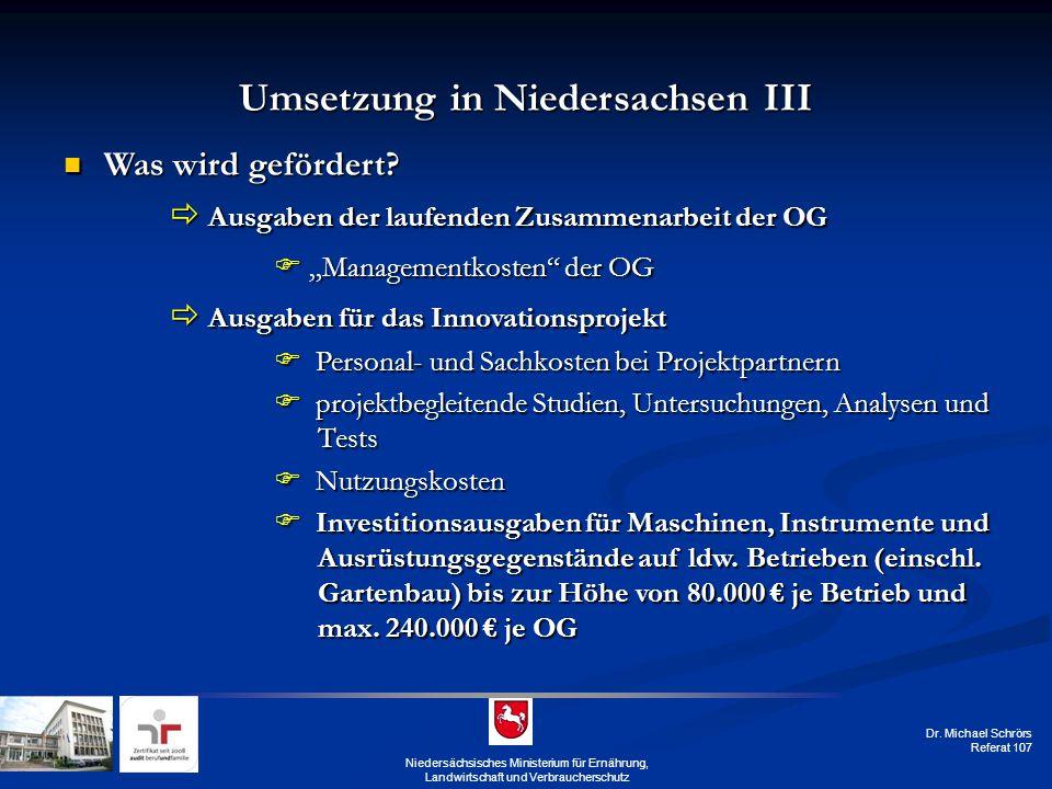 Umsetzung in Niedersachsen III