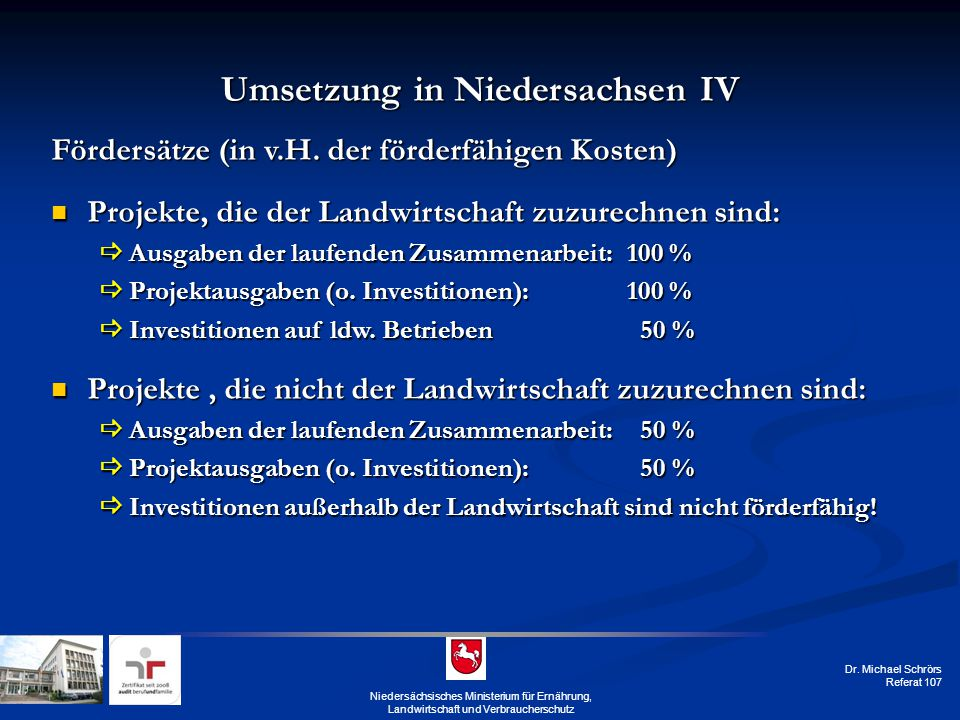 Umsetzung in Niedersachsen IV