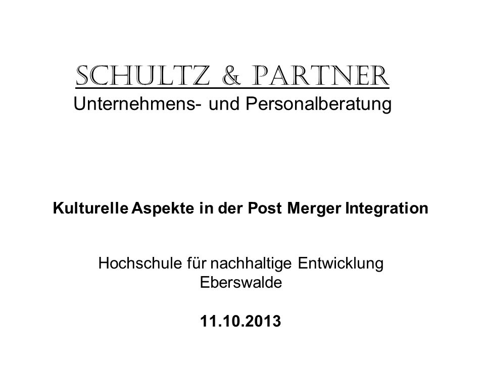 Schultz & Partner Unternehmens- und Personalberatung