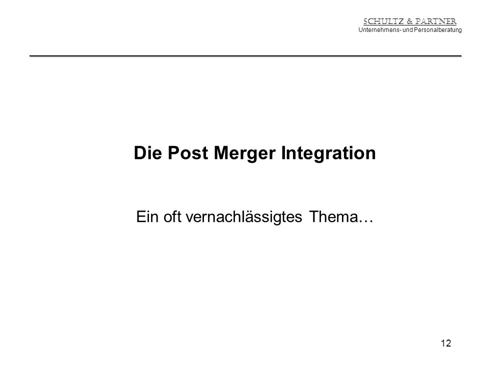 Die Post Merger Integration