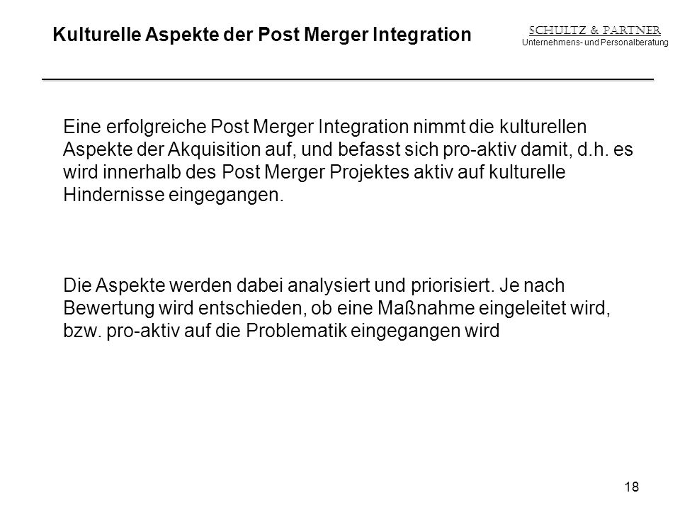 Kulturelle Aspekte der Post Merger Integration
