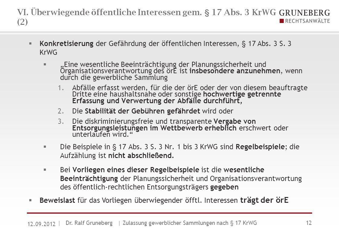 VI. Überwiegende öffentliche Interessen gem. § 17 Abs. 3 KrWG (2)