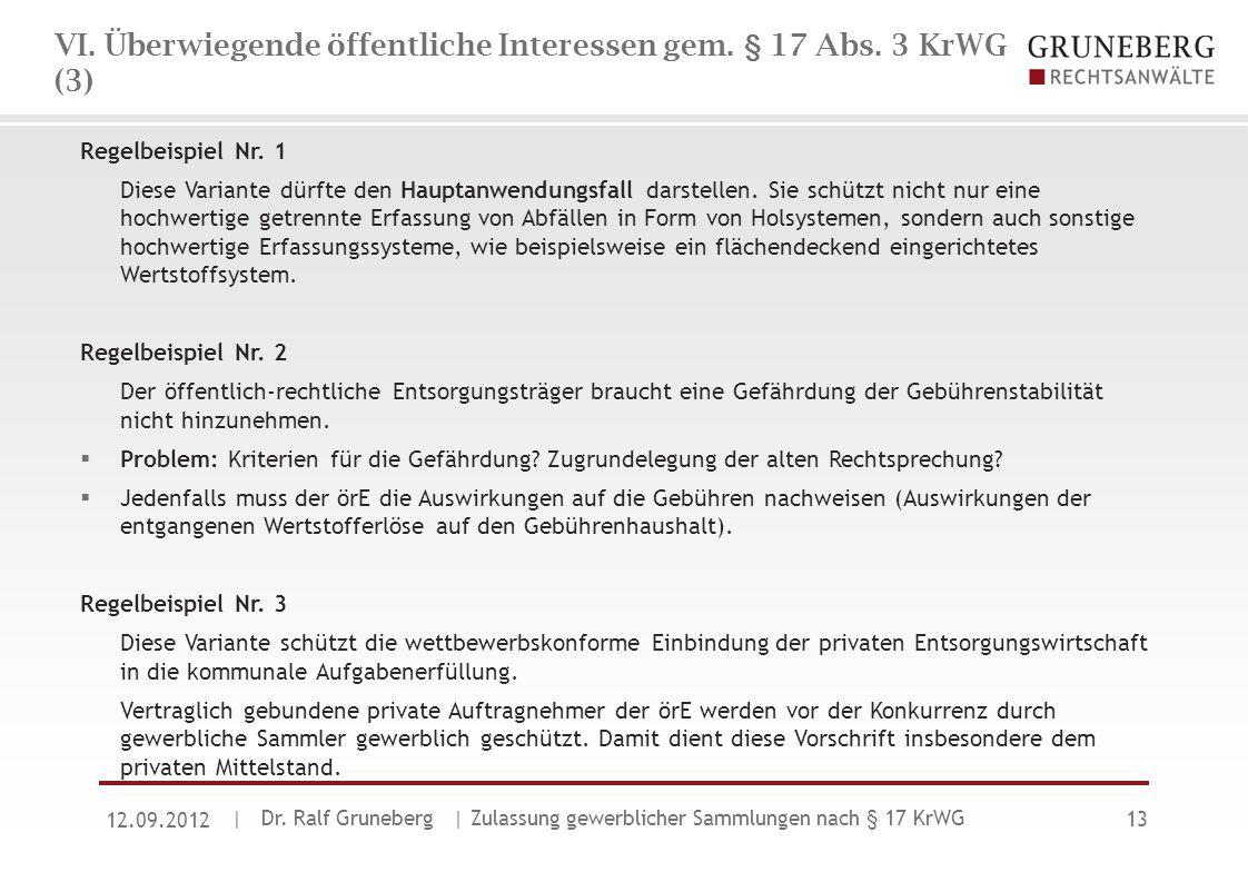 VI. Überwiegende öffentliche Interessen gem. § 17 Abs. 3 KrWG (3)