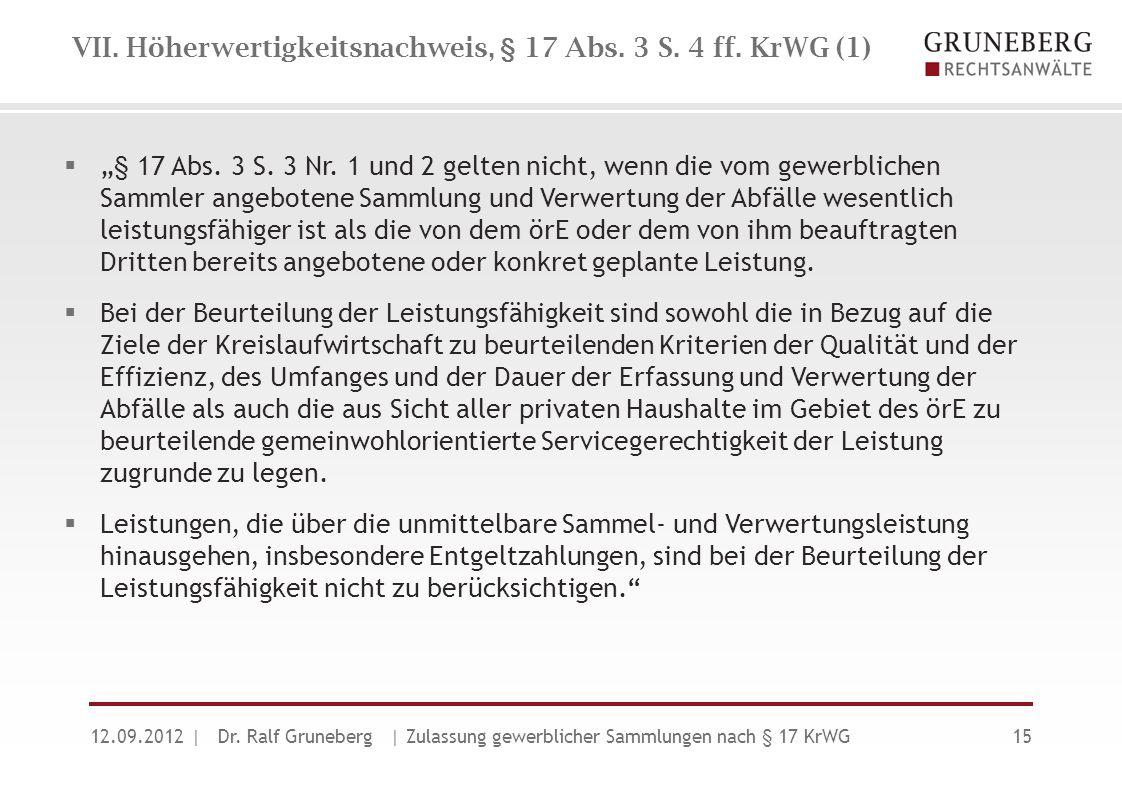 VII. Höherwertigkeitsnachweis, § 17 Abs. 3 S. 4 ff. KrWG (1)