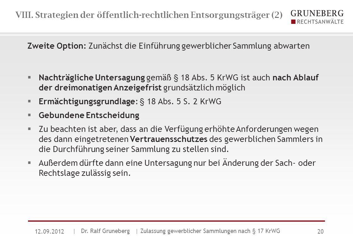 VIII. Strategien der öffentlich-rechtlichen Entsorgungsträger (2)