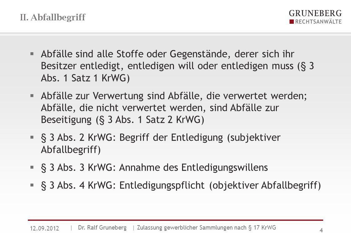 § 3 Abs. 2 KrWG: Begriff der Entledigung (subjektiver Abfallbegriff)