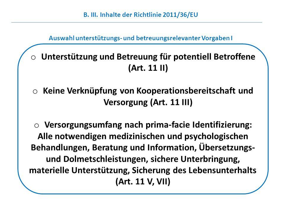 Unterstützung und Betreuung für potentiell Betroffene (Art. 11 II)