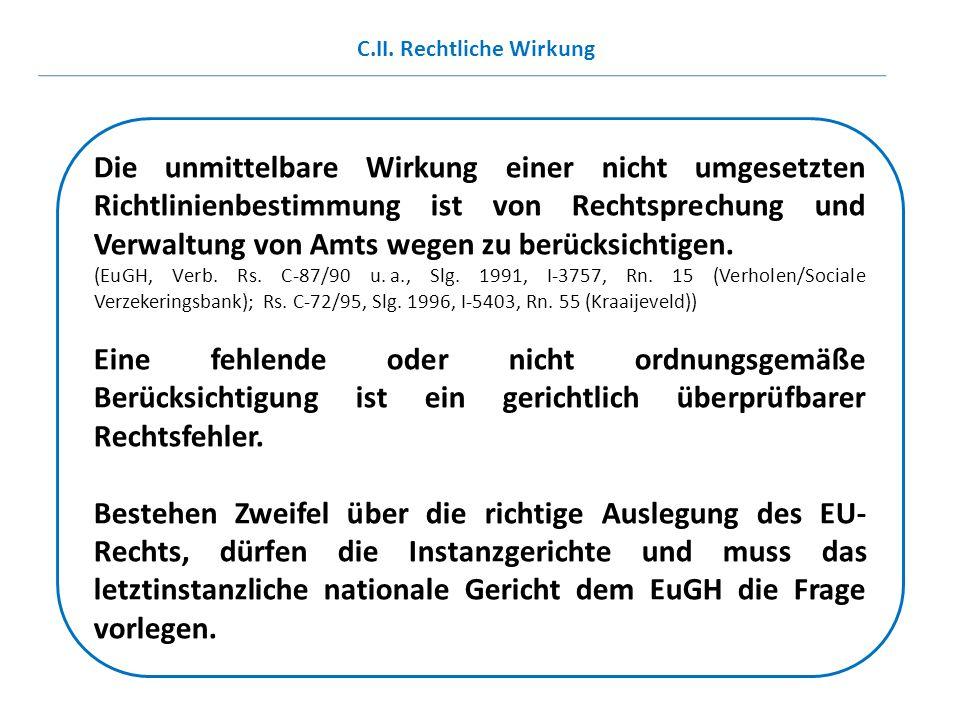 C.II. Rechtliche Wirkung