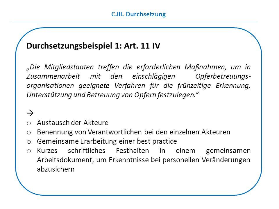 Durchsetzungsbeispiel 1: Art. 11 IV