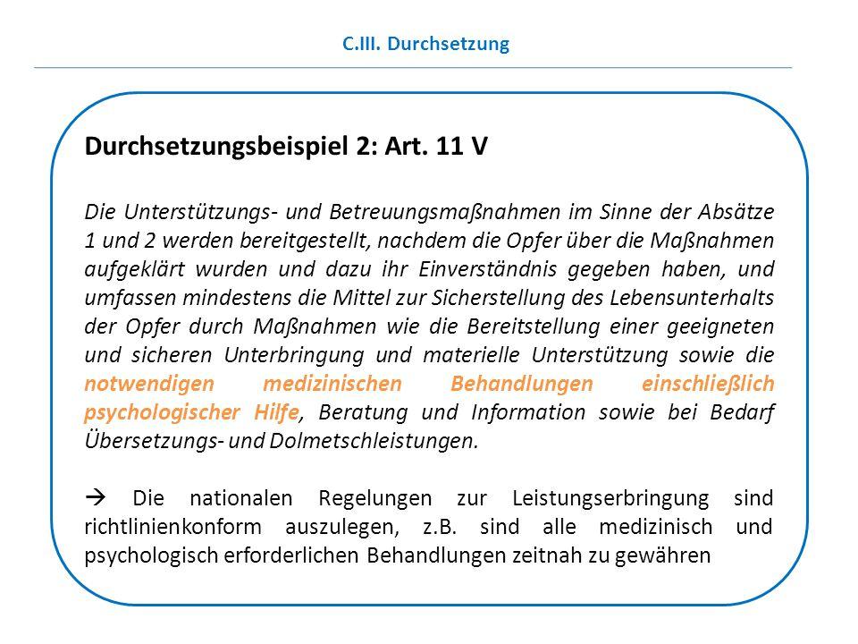 Durchsetzungsbeispiel 2: Art. 11 V