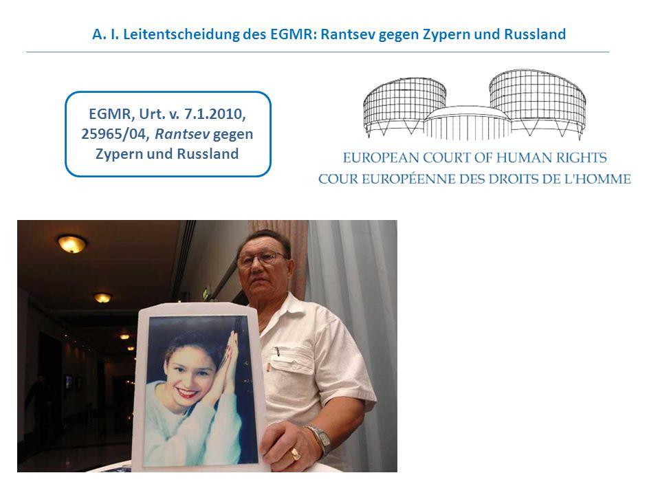A. I. Leitentscheidung des EGMR: Rantsev gegen Zypern und Russland