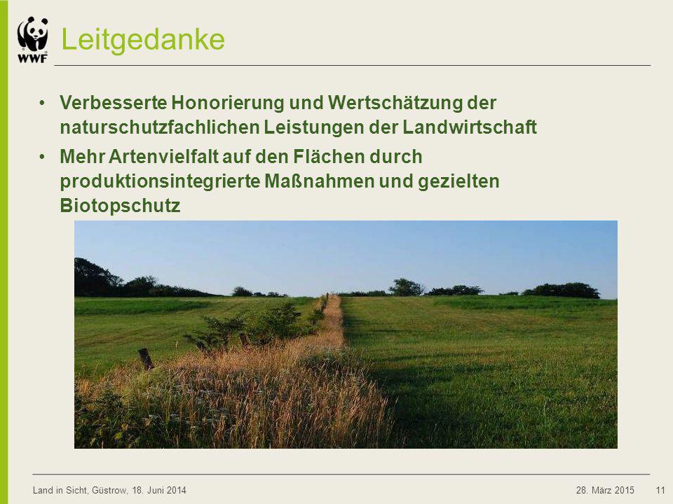 08.04.2017 Leitgedanke. Verbesserte Honorierung und Wertschätzung der naturschutzfachlichen Leistungen der Landwirtschaft.