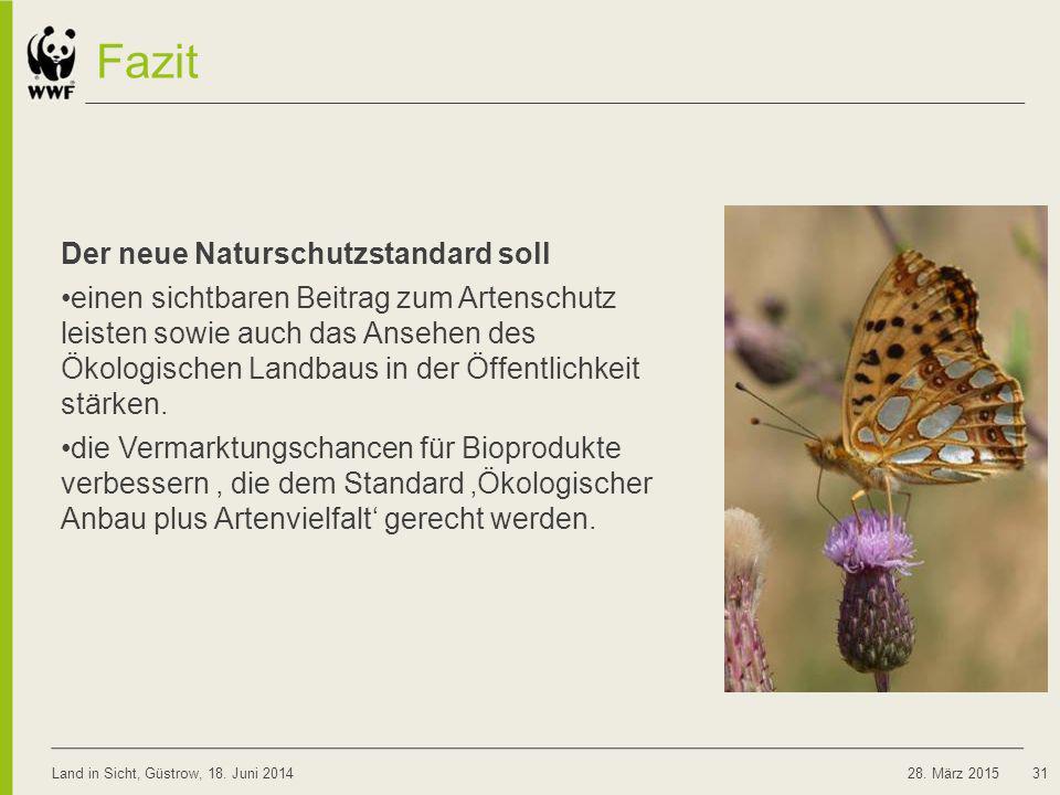 Fazit Der neue Naturschutzstandard soll