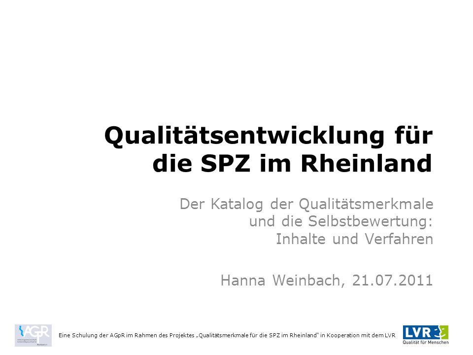 Qualitätsentwicklung für die SPZ im Rheinland