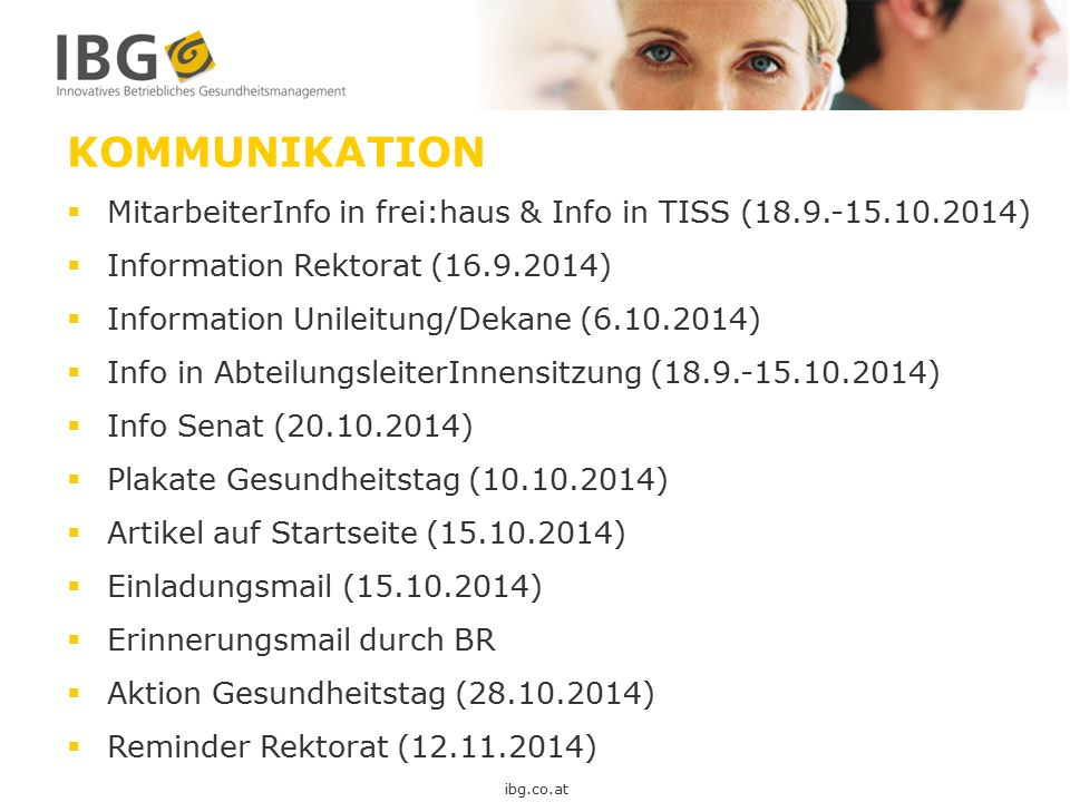 KOMMUNIKATION MitarbeiterInfo in frei:haus & Info in TISS (18.9.-15.10.2014) Information Rektorat (16.9.2014)