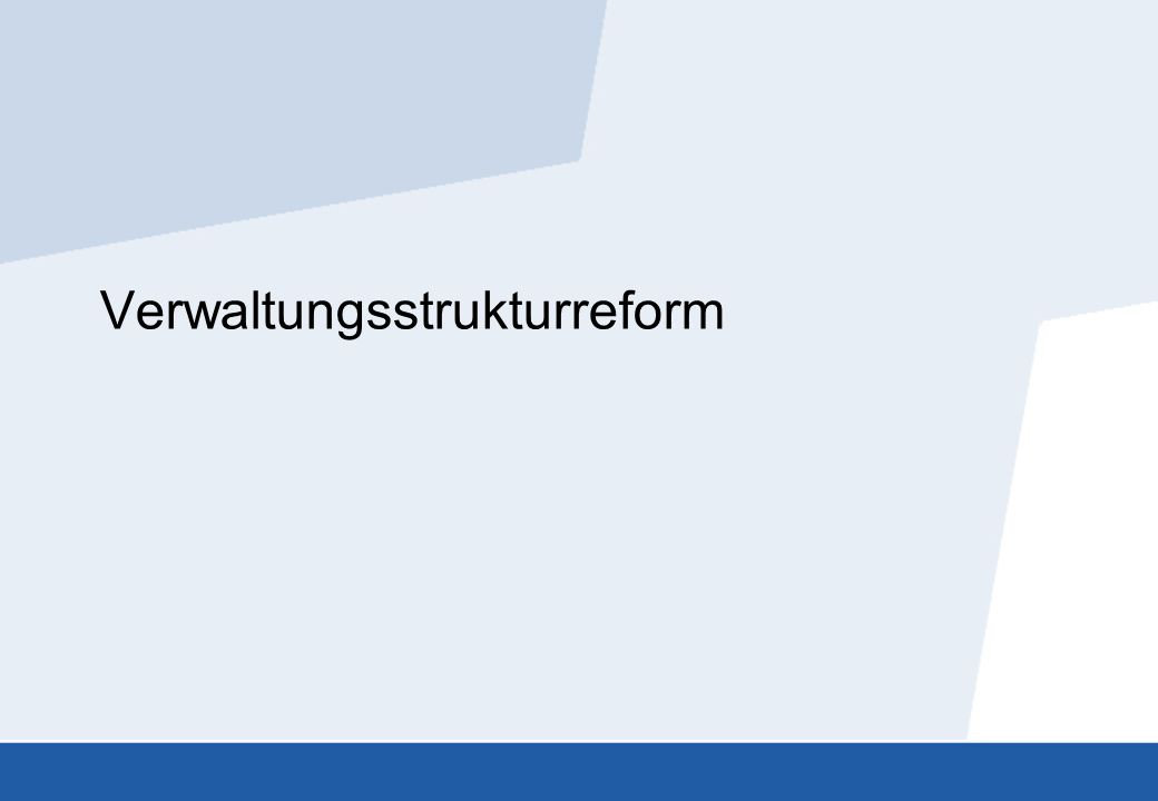 Verwaltungsstrukturreform