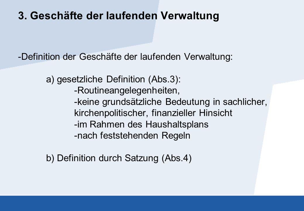 3. Geschäfte der laufenden Verwaltung