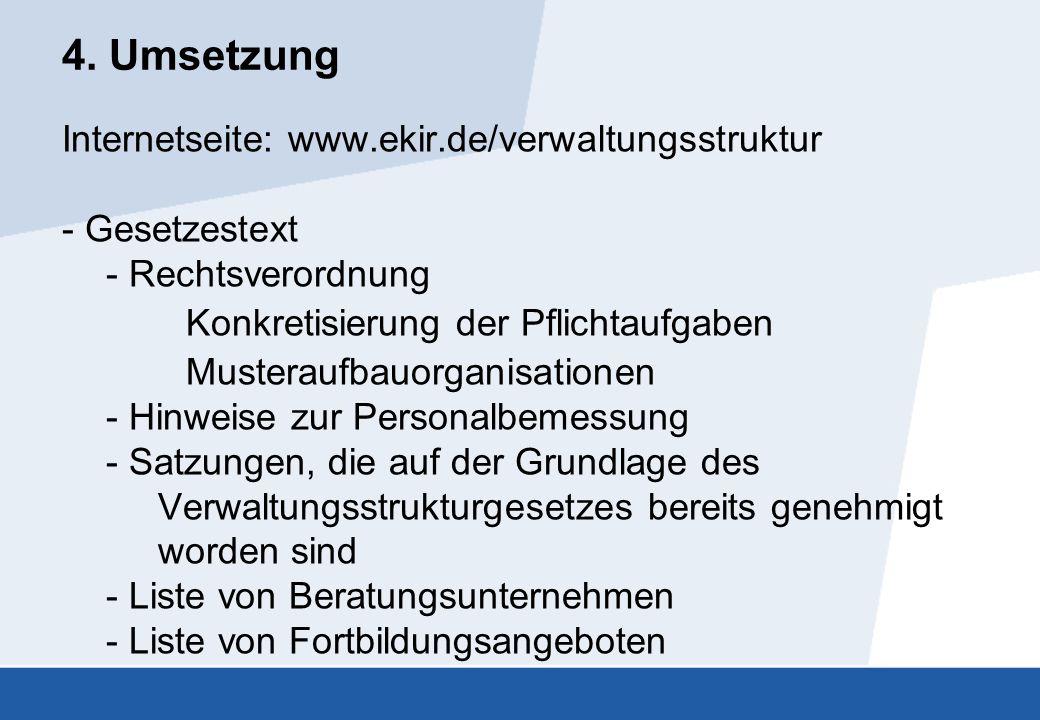 4. Umsetzung Internetseite: www.ekir.de/verwaltungsstruktur