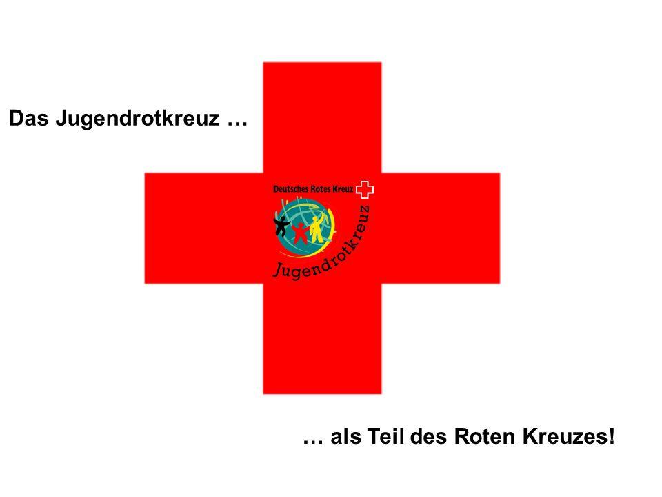 … als Teil des Roten Kreuzes!