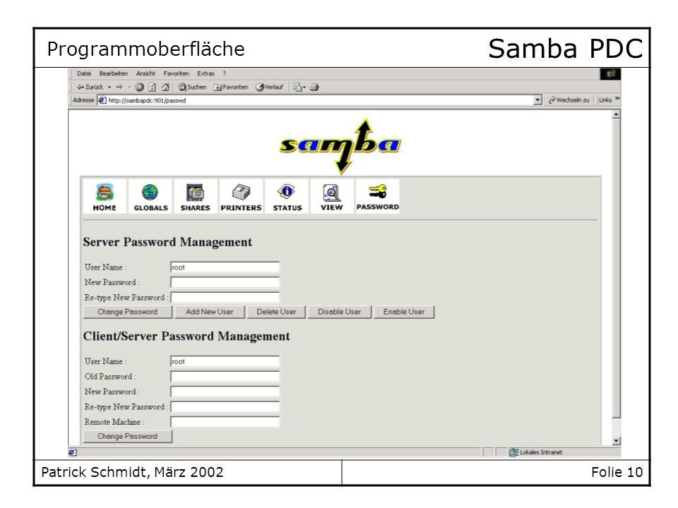 Samba PDC Patrick Schmidt, März 2002 Folie 10 Programmoberfläche